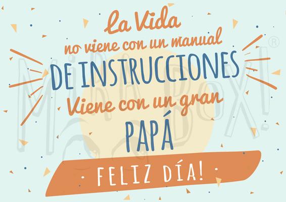"""""""La vida no viene con un manual de instrucciones, viene con un gran Papá"""" """"Feliz Día"""""""